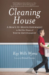 Cleaning House - Kay Wills Wyma