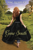 Gone South by Moseley, Meg