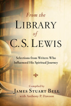 From the Library of C. S. Lewis - James Stuart Bell