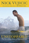 Unstoppable - Nick Vujicic