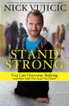 Stand Strong - Nick Vujicic