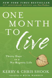 One Month to Live by Kerry and Chris Shook