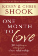 One Month to Love - Kerry and Chris Shook