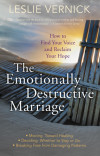 The Emotionally Destructive Marriage - Leslie Vernick