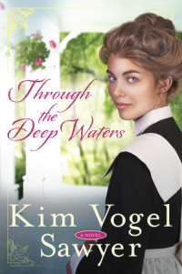 Through the Deep Waters by Kim Vogel Sawyer