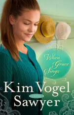 When Grace Sings by VOGEL SAWYER, KIM