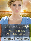 Dandelions on the Wind by Mona Hodgson