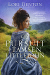 The Pursuit of Tamsen Littlejohn - Lori Benton