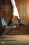 Girl at the End of the World - Elizabeth Esther