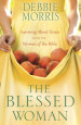 The Blessed Woman - Debbie Morris