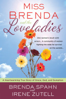 Miss Brenda and the Loveladies by Brenda Spahn