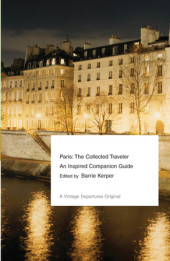 Paris: The Collected Traveler Cover