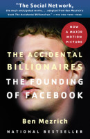 The Accidental Billionaires Written by Ben Mezrich