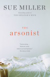 Searching for Home in Sue Miller's The Arsonist