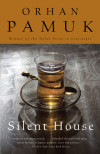 Armchair Adventurer: Understanding the Turkey of Orhan Pamuk's Silent House