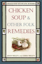 Chicken Soup & Other Folk Remedies Cover