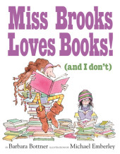 Miss Brooks Loves Books (And I Don't) Cover