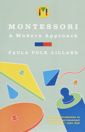 Montessori: A Modern Approach Cover