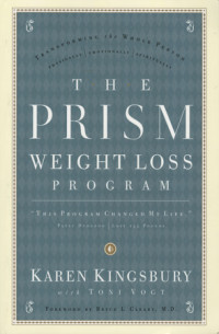 The Prism Weight Loss Program by Karen Kingsbury