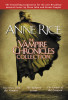 The Vampire Chronicles Collection