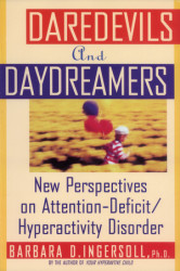 Daredevils and Daydreamers