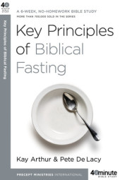 Key Principles of Biblical Fasting Cover