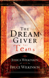 The Dream Giver for Teens Cover