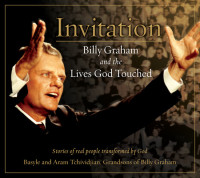 Invitation by Stories of Real People Transformed by God: Basyle and Aram Tchividjian, Grandson s of Billy Graham