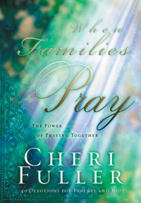 When Families Pray by Cheri Fuller