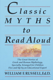 Classic Myths to Read Aloud Cover