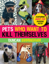 Pets Who Want to Kill Themselves Cover