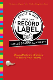 Start and Run Your Own Record Label, Third Edition Cover