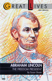 Abraham Lincoln:  The Freedom President Cover