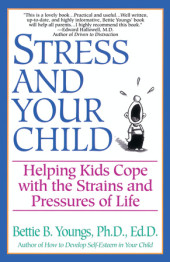 Stress and Your Child Cover