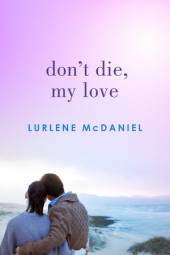 Don't Die, My Love Cover