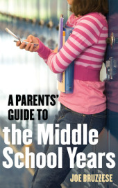 Parents' Guide to the Middle School Years Cover