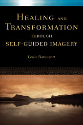 Healing and Transformation Through Self Guided Imagery Cover