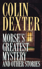 Morse's Greatest Mystery and Other Stories Cover