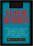 LIFE OF INTEGRITY, A