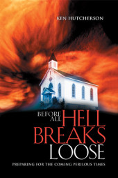 Before All Hell Breaks Loose Cover