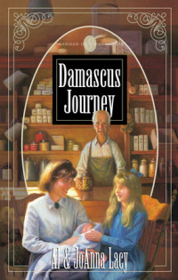 Damascus Journey by Al Lacy