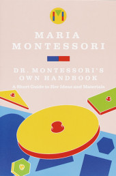 Dr. Montessori's Own Handbook Cover