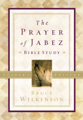 The Prayer of Jabez Bible Study Leader's Edition Cover