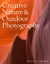 Creative Nature & Outdoor Photography, Revised Edition Cover