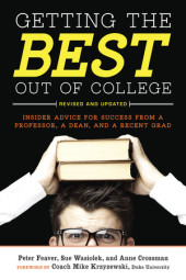 Getting the Best Out of College, Revised and Updated Cover