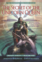 The Secret of the Unicorn Queen, Vol. 1 Cover