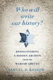 Who Will Write Our History? Cover