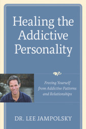 Healing the Addictive Personality Cover