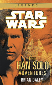 The Han Solo Adventures: Star Wars Cover
