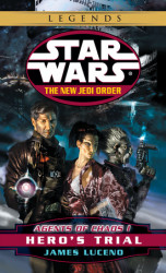 Hero's Trial: Star Wars (The New Jedi Order: Agents of Chaos, Book I)